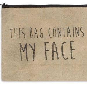 """Large Makeup Bag 11""""x9"""" This Bag Contains My Face"""